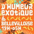 Soirée D'HUMEUR EXOTIQUE w/ KEBO MFUMU, JULIEN LEBRUN, ARTHUR CHAPS à Paris @ La Bellevilloise - Billets & Places