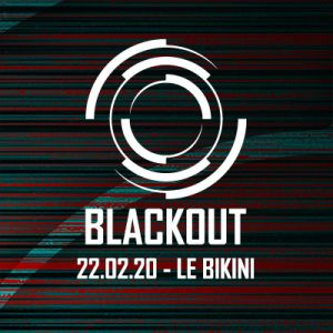 Blackout : Black Sun Empire + State Of Mind + Neonlight & More