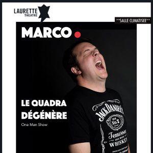 MARCO LE QUADRA DEGENERE @ LAURETTE THEATRE - PARIS
