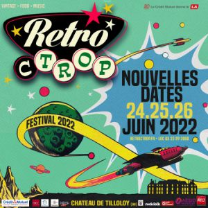 Retro C Trop - Samedi 25 Juin 2022