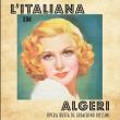 Spectacle L'ITALIENNE A ALGER à NEUILLY SUR SEINE @ THEATRE DES SABLONS - Billets & Places