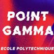 Soirée Point Gamma 2019 à Palaiseau @ Ecole Polytechnique - Billets & Places