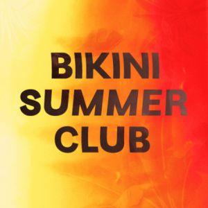 Bikini Summer Club : KUNG + MANIATICS + KICK'S b2b SHARP  @ LE BIKINI - RAMONVILLE