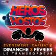 Concert LES HEROS DES HOSTOS à Villeurbanne @ TRANSBORDEUR - Billets & Places