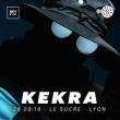 Concert KEKRA à LYON @ Le Sucre  - Billets & Places