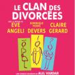 Théâtre LE CLAN DES DIVORCEES à BESANÇON @ Le Grand Kursaal - Billets & Places