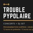 Concert TROUBLE PYPOLAIRE à Nantes @ Le Ferrailleur - Billets & Places
