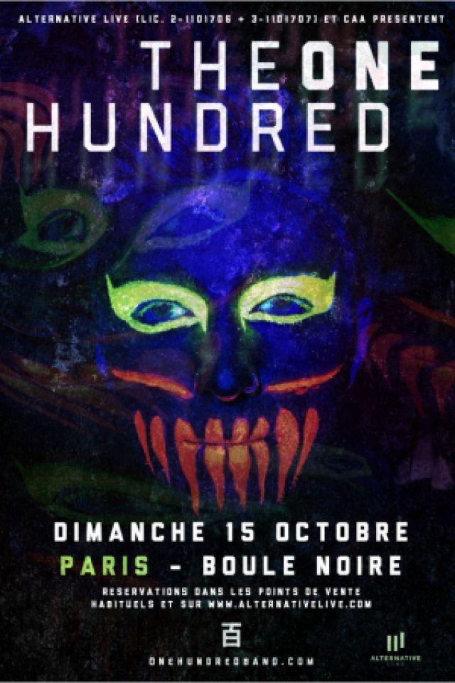 THE ONE HUNDRED + BAD SIGN + CLAUSTROFROG  @ La Boule Noire - PARIS