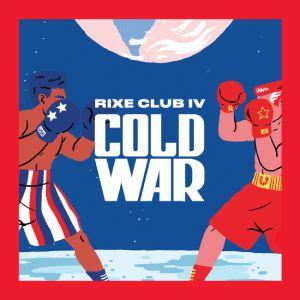 Rixe Club - Cold War À La Marbrerie