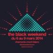 Festival The Black Weekend : Pass Weekend à CHAMONIX MONT BLANC - Billets & Places