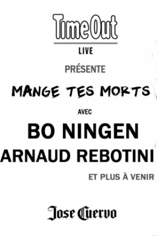 Billets MANGE TES MORTS • Bo Ningen · Arnaud Rebotini · and many more - La Maroquinerie