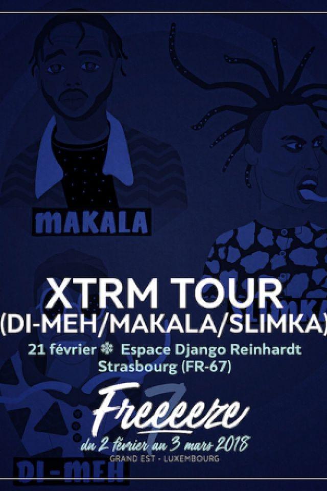 FESTIVAL FREEEEZE > XTRM TOUR (Di-Meh/Makala/Slimka) @ Espace Django Reinhardt  - STRASBOURG
