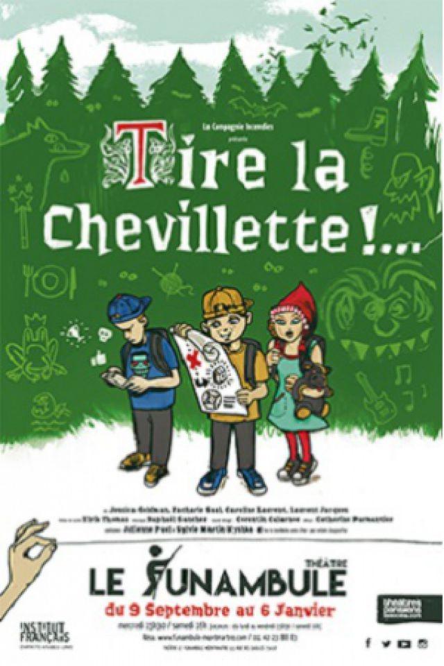 Tire la chevillette ... ! @ Le Funambule Montmartre - PARIS