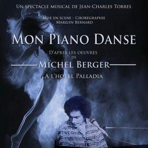 MON PIANO DANSE, Hommage à Michel Berger et France Gall @ Hôtel Palladia - Toulouse