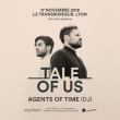 Concert Tale Of Us + Agents Of Time (Dj)