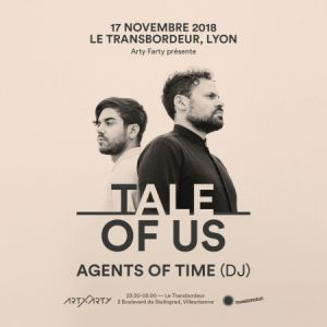Tale Of Us + Agents Of Time (Dj) @ TRANSBORDEUR - Villeurbanne