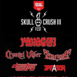 Concert Skull Crush Fest III:Paragon,Crystal Viper,Dexter Ward & Lonewolf