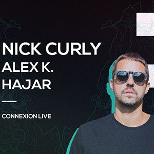 Ellipse Festival : Nick Curly - Alex K - Hajar / J1 @ Connexion Live - Toulouse