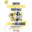 Spectacle MATCH D'IMPROVISATION LYON VS BELGIQUE