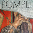 POMPEI - LE CATALOGUE DE L'EXPOSITION