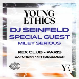 Rex Club Presente Young Ethics Tour
