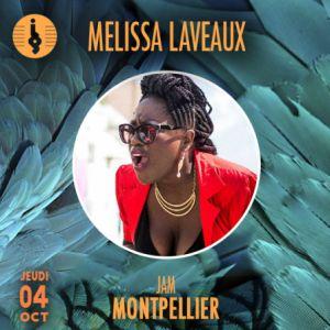 MELISSA LAVEAUX @ Le Jam - Montpellier