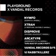 Concert PLAYGROUND X VANDAL RECORDS à RAMONVILLE @ LE BIKINI - Billets & Places