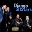 Spectacle DJANGO ALL STARS - Jazz
