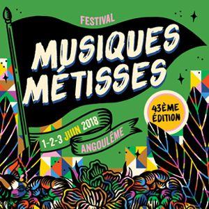 FESTIVAL MUSIQUES METISSES - PASS 3 JOURS @ LA NEF- Grandangoulême - ANGOULÊME