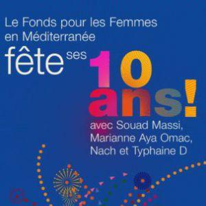 Fonds pour les Femmes en Méditerranée @ Cabaret Sauvage - Paris