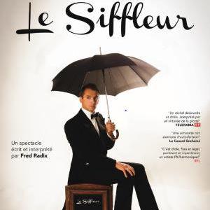 Le siffleur @ La Chaudronnerie - Salle Michel Simon - LA CIOTAT