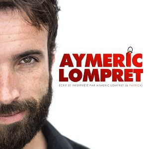 AYMERIC LOMPRET @ COMEDIE ODEON - LYON