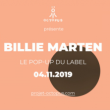 Concert BILLIE MARTEN à PARIS @ Le Pop Up du Label - Billets & Places