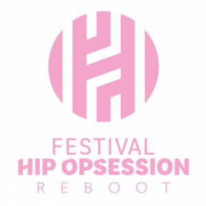 Festival Hip Opsession Reboot - Pass 2 Jours