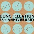Concert CONSTELLATION 15ième ANNIVERSAIRE - JOUR 2 à PARIS @ La Maroquinerie - Billets & Places