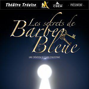 Les secrets de Barbe Bleue @ Théâtre Trévise - Paris
