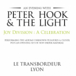 Concert PETER HOOK & THE LIGHT à Villeurbanne @ TRANSBORDEUR - Billets & Places