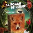 Spectacle Le Roman de Renart à MONTGERON @ L'Astral - Billets & Places