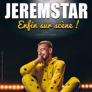 """Jeremstar """"Enfin Sur Scene"""""""