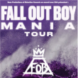 "Concert FALL OUT BOY   ""THE   M A  N   I    A   TOUR"""