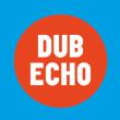 Soirée DUB ECHO #15