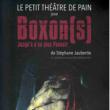 Théâtre BOXON(S) - Jusqu'à n'en plus pouvoir