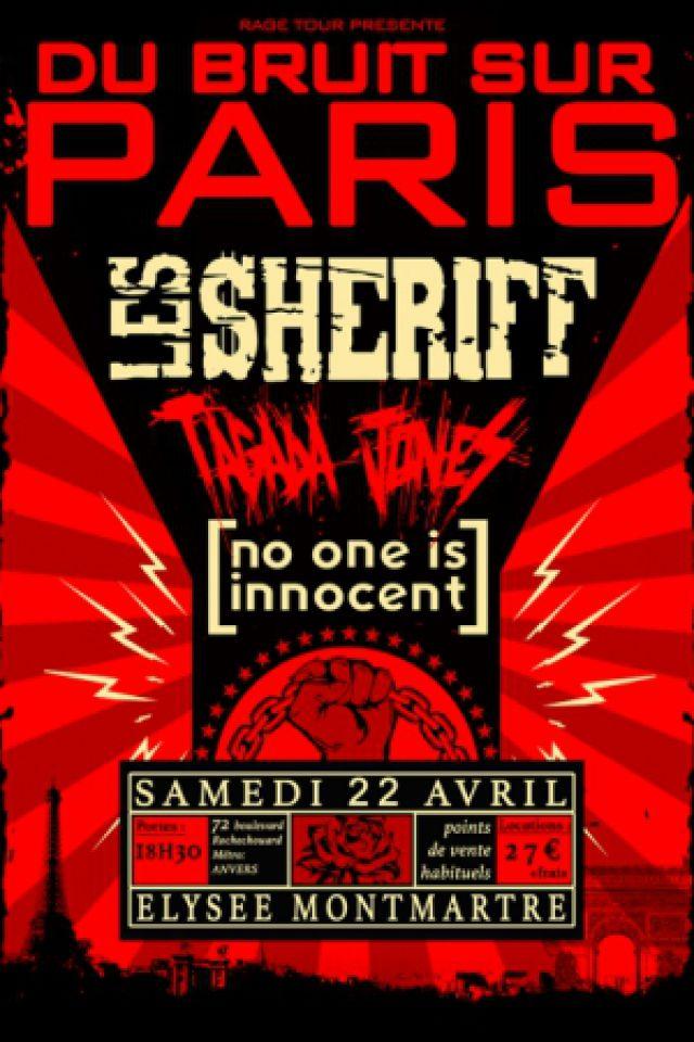 Concert DU BRUIT SUR PARIS: LES SHERIFF, TAGADA JONES, NO ONE IS INNOCENT @ ELYSEE MONTMARTRE - Billets & Places