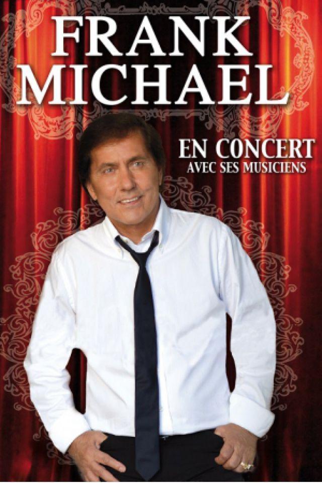 Concert frank michael auxerre auxerrexpo billets for Auxerrexpo 2017