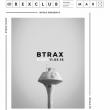 Soirée BTRAX NIGHT à PARIS @ Le Rex Club - Billets & Places