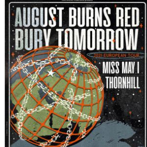 August Burns Red + Bury Tomorrow