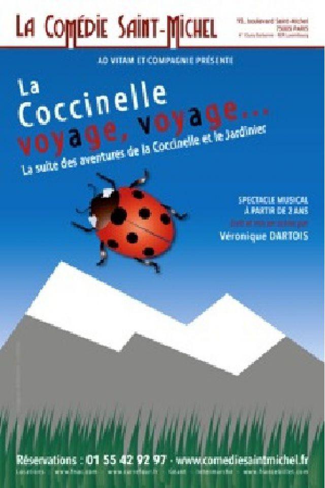 La Coccinelle voyage voyage @ La Comédie Saint Michel - Grande salle - PARIS