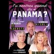 Théâtre TU RENTRES QUAND DU PANAMA