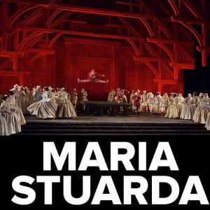 Maria Stuarda - Donizetti - Opéra - Le Relais