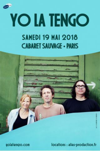 Concert YO LA TENGO à Paris @ Cabaret Sauvage - Billets & Places
